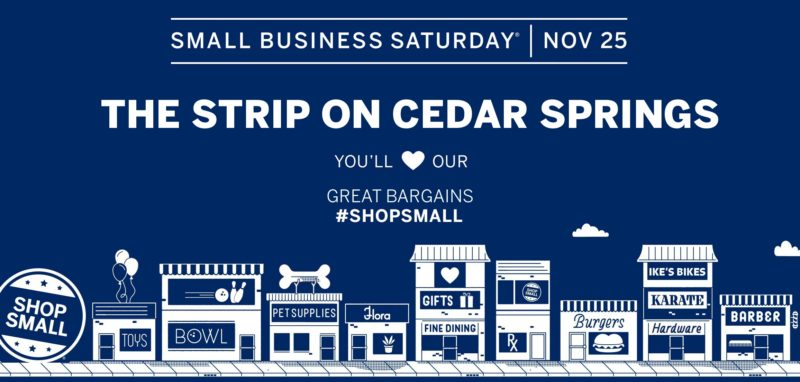 Small Business Saturday @ The Strip on Cedar Springs | Dallas | Texas | United States